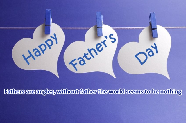 Fathers are angles, without father the world seems to be nothing.
